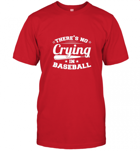 jw5t there39 s no crying in baseball gift jersey t shirt 60 front red