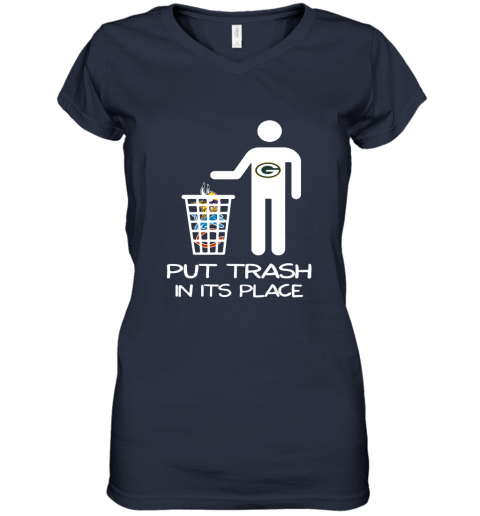 Green Bay Packers Put Trash In Its Place Funny NFL Women's V-Neck T-Shirt