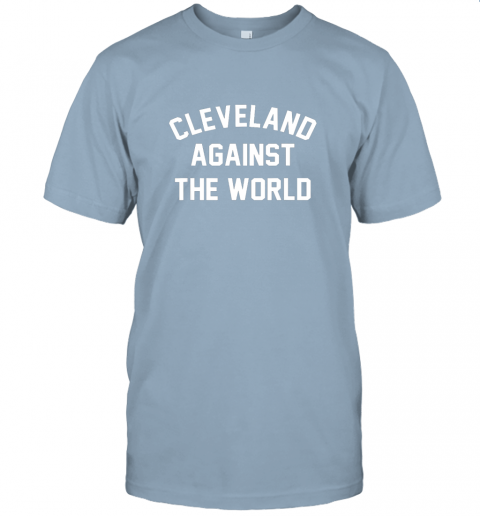 k3xs cleveland against the world football baseball basketball jersey t shirt 60 front light blue