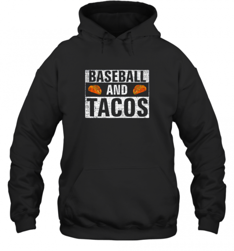 Vintage Baseball and Tacos Shirt Funny Sports Cool Gift Hoodie