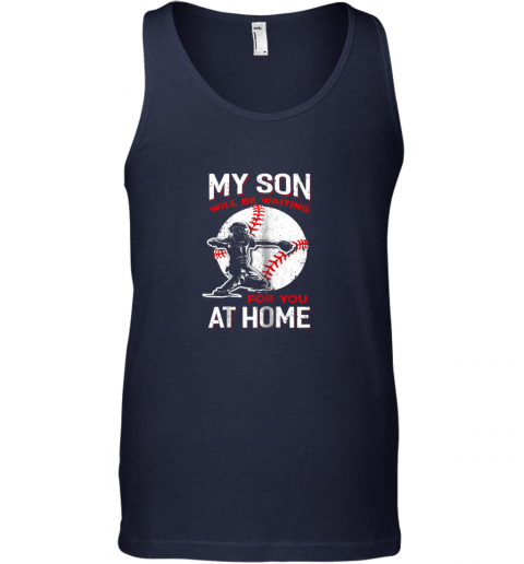 i9zj my son will be waiting for you at home baseball dad mom unisex tank 17 front navy
