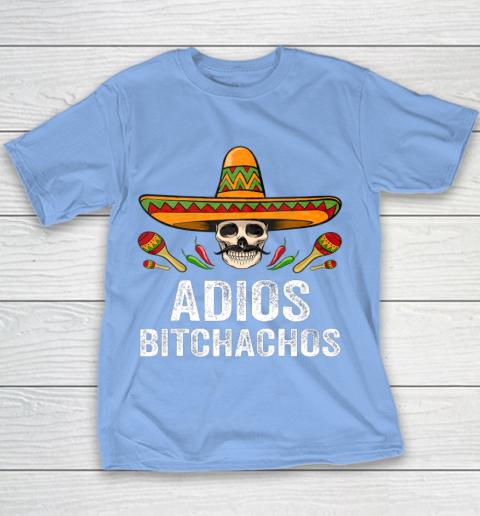 Adios Bitchachos Shirt Funny Mexican Skull Cinco De Mayo Youth T-Shirt 8