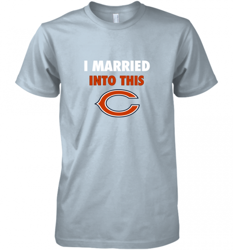tuaf i married into this chicago bears football nfl premium guys tee 5 front light blue