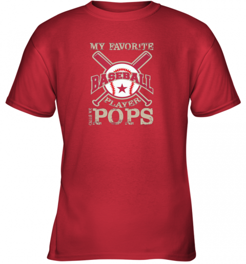 yzdx mens my favorite baseball player calls me pops youth t shirt 26 front red