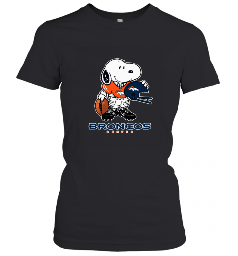 Snoopy Strong And Proud Denver Broncos Player NFL Women's T-Shirt