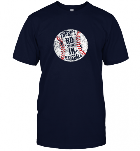 lzs3 there39 s no crying in baseball i love sport softball gifts jersey t shirt 60 front navy