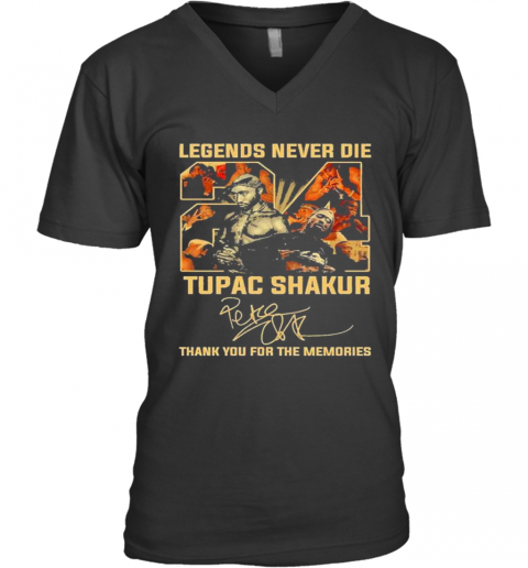 Legends Never Die Tupac Shakur 2021 Signature Thank You For The Memories V-Neck T-Shirt