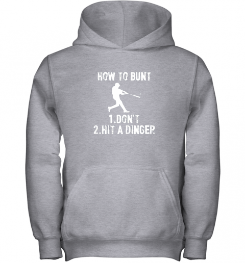 mlzn how to bunt don39 thit a dinger funnybaseball youth hoodie 43 front sport grey