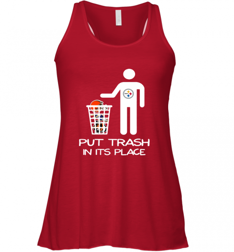 Pittburgs Steelers Put Trash In Its Place Funny NFL Racerback Tank
