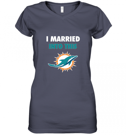 me2y i married into this miami dolphins football nfl women v neck t shirt 39 front heather navy