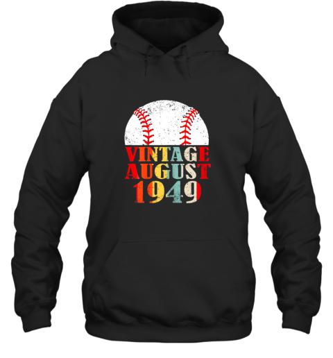 Born August 1949 Baseball Shirt 70th Birthday Gifts Hoodie