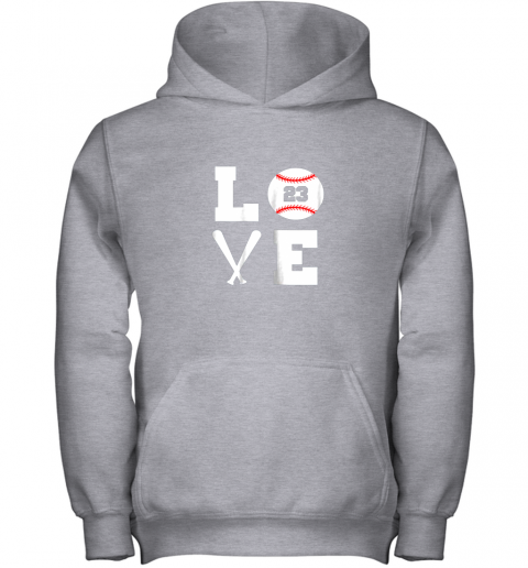 hgaw i love baseball player number 23 gift shirt youth hoodie 43 front sport grey