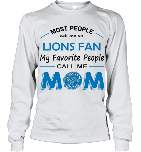 People Call Me DETROIT LIONS  Fan  Mom Youth Long Sleeve