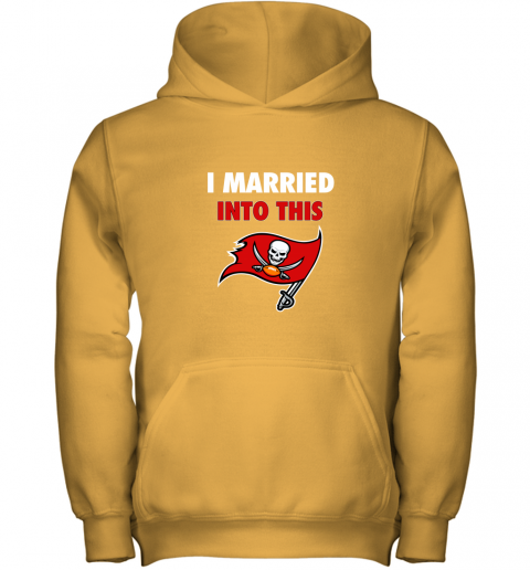 3zw8 i married into this tampa bay buccaneers football nfl youth hoodie 43 front gold