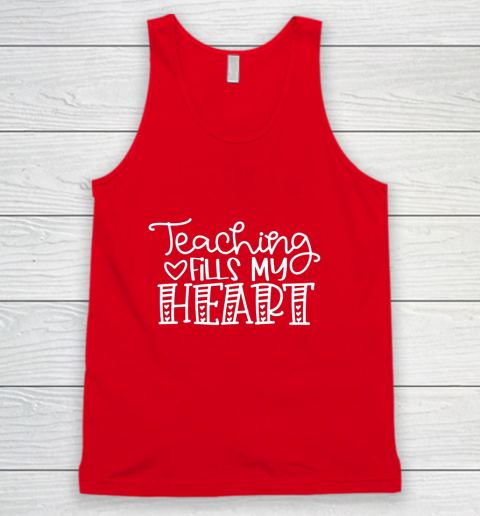 Teaching Fills My Heart Valentine Cute Love Teacher Student Tank Top 5