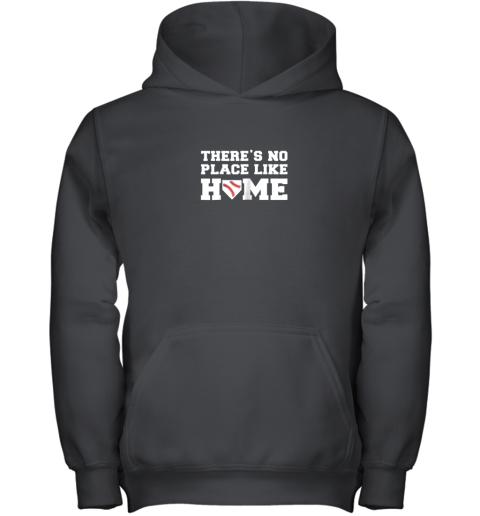 There's No Place Like Home Baseball Shirt Kids Baseball Tee Youth Hoodie