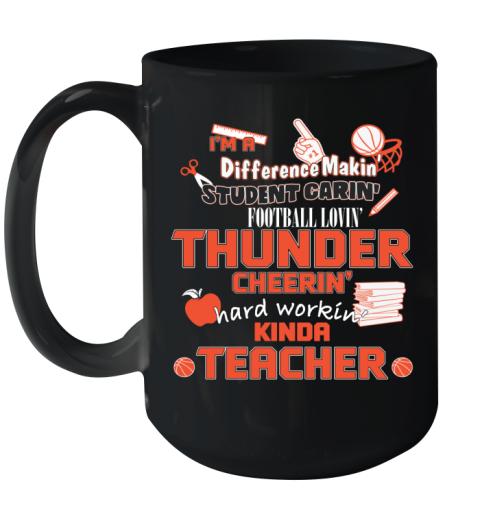 Oklahoma City Thunder  I'm A Difference Making Student Caring Basketball Loving Kinda Teacher Ceramic Mug 15oz