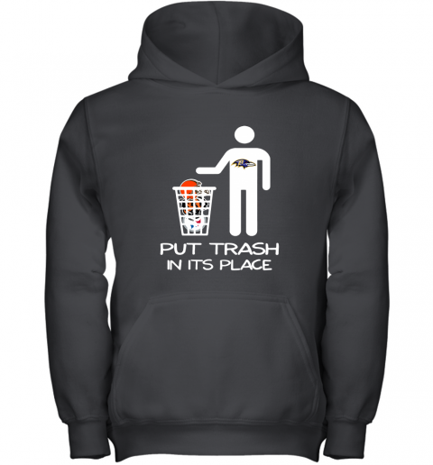 Baltimore Ravens Put Trash In Its Place Funny NFL Youth Hoodie
