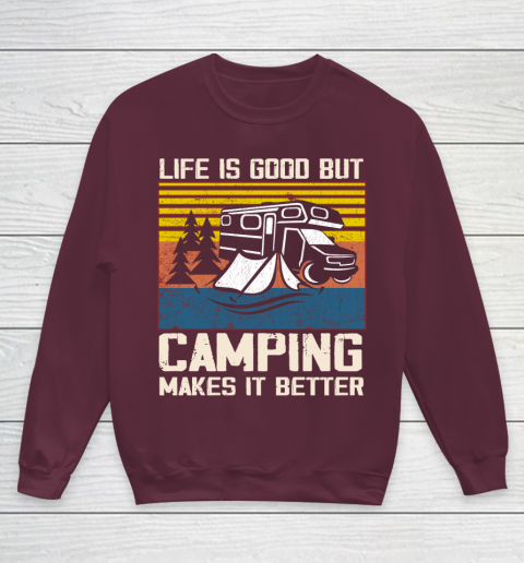 Life is good but Camping makes it better Youth Sweatshirt 4