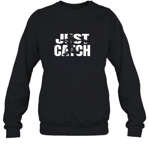 Just Catch Baseball Catchers Long Sleeve Shirt Baseballisms Sweatshirt