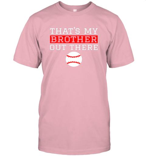 5pun sister baseball gift that39 s my brother baseball sister jersey t shirt 60 front pink