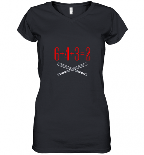 Funny Baseball Math 6 plus 4 plus 3 equals 2 Double Play Women's V-Neck T-Shirt