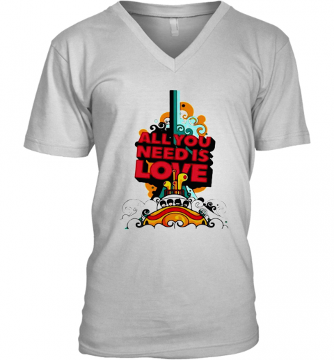 All You Need Is Love The Beatles V-Neck T-Shirt