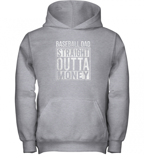hnmp mens baseball dad straight outta money shirt i funny pitch gift youth hoodie 43 front sport grey