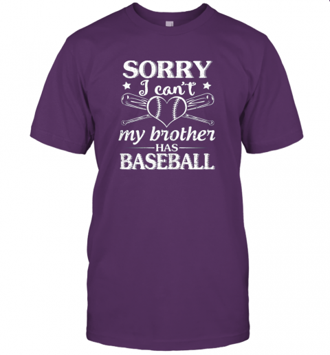 o58x sorry i can39 t my brother has baseball happy sister brother jersey t shirt 60 front team purple