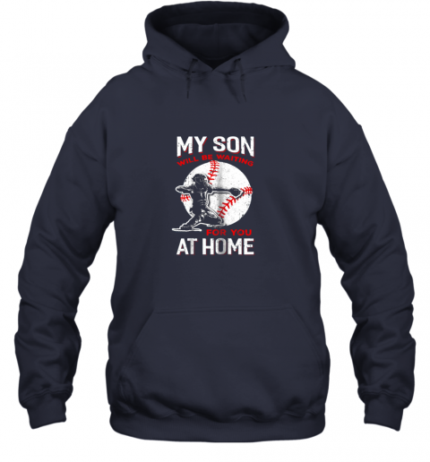 vwco my son will be waiting for you at home baseball dad mom hoodie 23 front navy