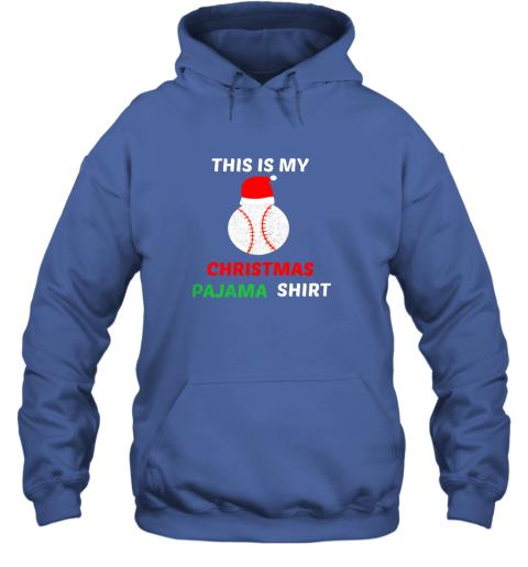 uzhf this is my christmas pajama shirtgift for baseball lover hoodie 23 front royal