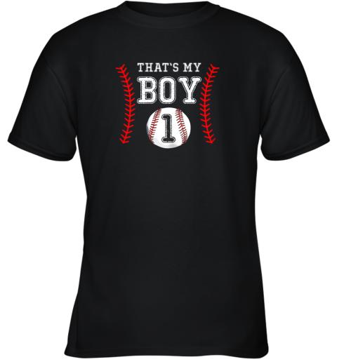 That's My Boy Baseball 1 Year Old Dad Mom Youth T-Shirt