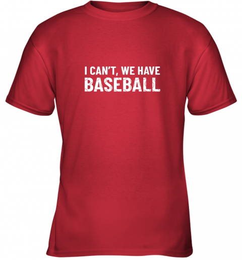 mpfz funny baseball mom i can39 t we have baseball youth t shirt 26 front red
