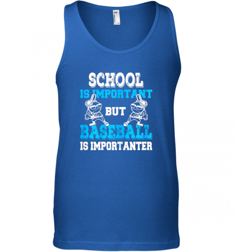 4xq9 school is important but baseball is importanter boys unisex tank 17 front royal