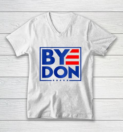 Funny Bye Don 2020 Joe Biden Anti Trump V-Neck T-Shirt