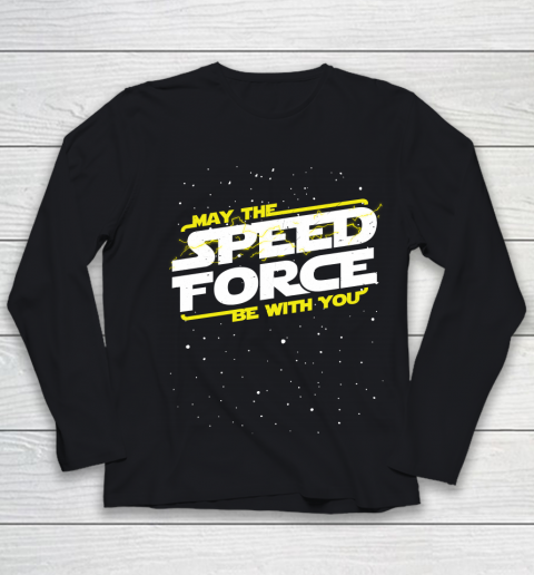 Star Wars Shirt May The Speed Force Be With You Youth Long Sleeve