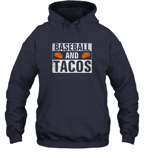 vwuq vintage baseball and tacos shirt funny sports cool gift hoodie 23 front navy