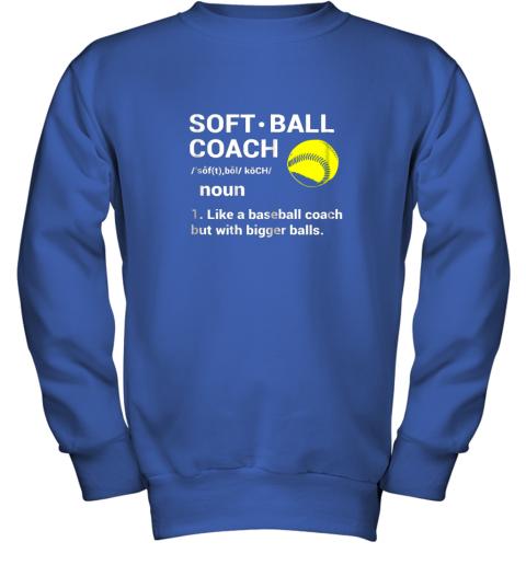 28f0 soft ball coach like baseball bigger balls softball youth sweatshirt 47 front royal
