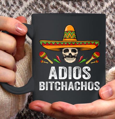 Adios Bitchachos Shirt Funny Mexican Skull Cinco De Mayo Ceramic Mug 11oz