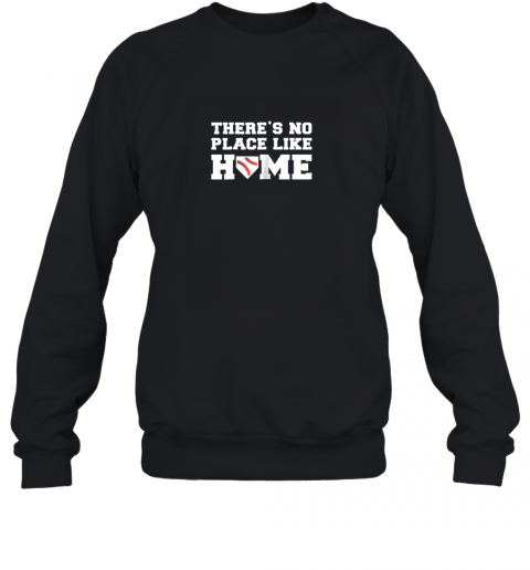 There's No Place Like Home Baseball Shirt Kids Baseball Tee Sweatshirt
