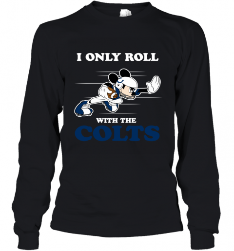 NFL Mickey Mouse I Only Roll With Indianapolis Colts Youth Long Sleeve