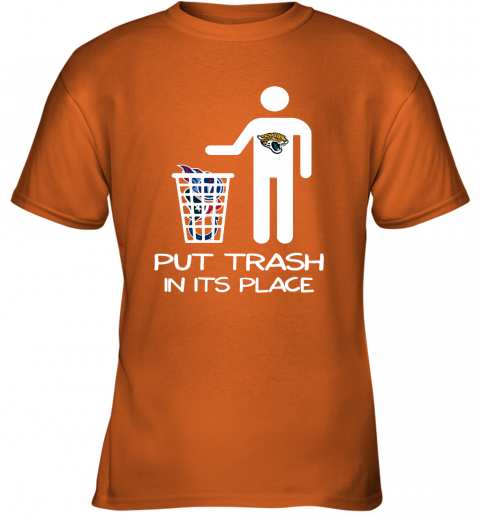 Jacksonville Jaguars Put Trash In Its Place Funny NFL Youth T-Shirt