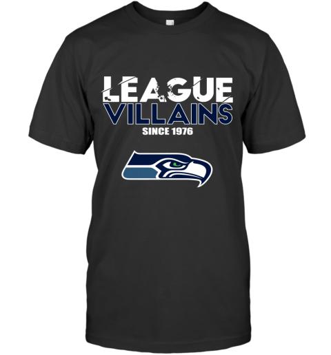League Villains Since 1976 Seattle Seahawks NFL T-Shirt