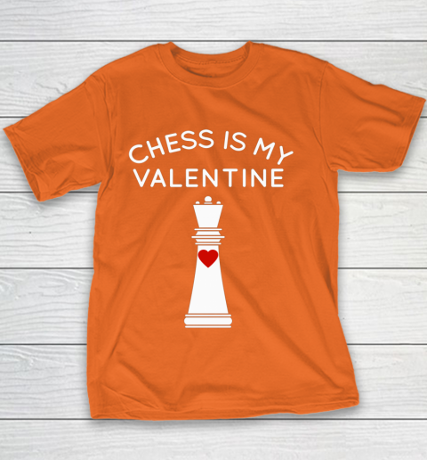 Chess Is My Valentine Youth T-Shirt 4