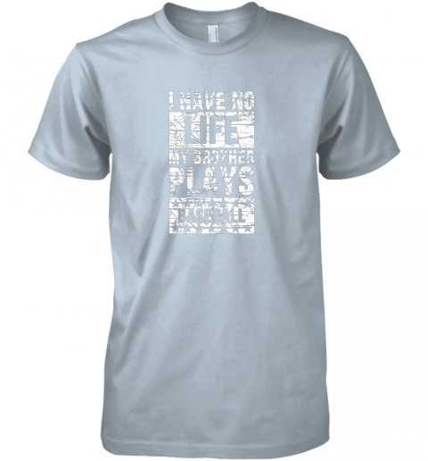 4fqx i have no life my brother plays baseball funny sister premium guys tee 5 front light blue