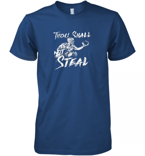 pgq1 thou shall not steal baseball catcher premium guys tee 5 front royal