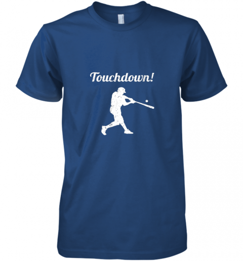 unzl touchdown funny baseball premium guys tee 5 front royal