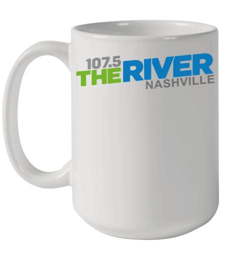 107 5 The River Nashville shirt Ceramic Mug 15oz