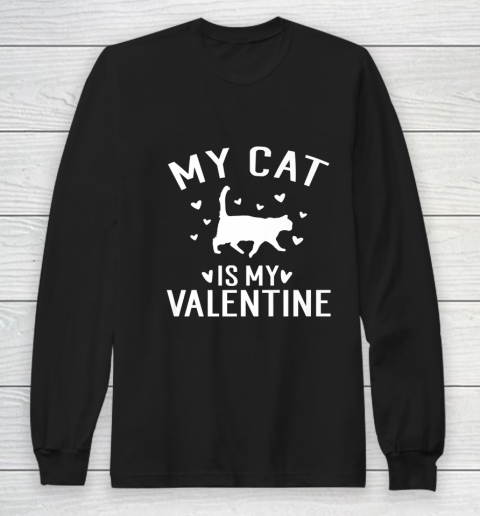 My Cat is My Valentine T Shirt Anti Valentines Day Long Sleeve T-Shirt