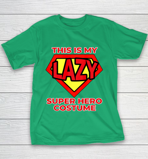 This Is My Lazy Superhero Costume Funny Halloween Super Hero Youth T-Shirt 5
